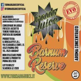 BARNUM RESERVE EVO 60 CONCENTRATO 20 ML TORNADO
